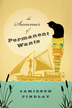 Summer Of Permanent Wants - Jamieson Findlay